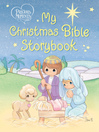 Precious Moments (eBook): My Christmas Bible Storybook